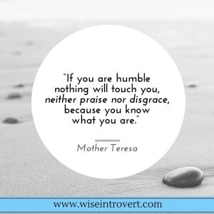 If you are humble